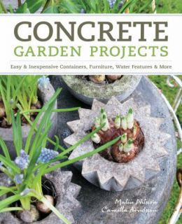 Concrete Garden Projects Easy and Inexpensive Containers, Furniture