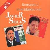 Romance Inolvidables con Javier Solis by Javier Solis CD, Sep 1999