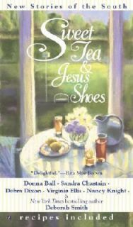 Sweet Tea and Jesus Shoes by Donna Ball and Deborah Smith 2002