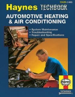 The Haynes Automotive Heating and Air Conditioning Systems Manual by J