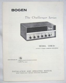 BOGEN CHB 50 Radio Tube AMPLIFIER INSTALLATION & OPERATION MANUAL