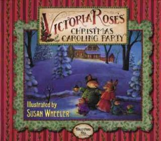 Victoria Roses Christmas Caroling Party by Susan Wheeler 1998