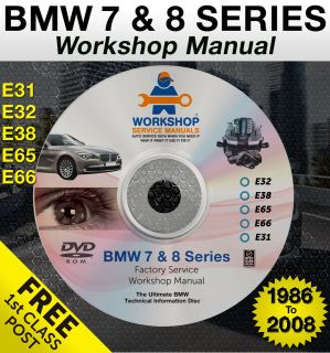 BMW 7 & 8 Series Workshop Service Repair Manual E32 E38 E65 E66 E31 on