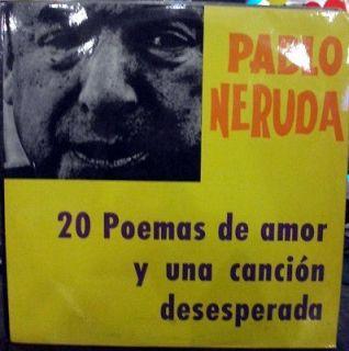 PABLO NERUDA 20 POEMAS DE AMOR Y.. MEGA RARE EDITION LP