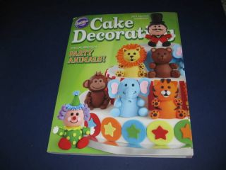 WILTON CAKE DECORATING BOOK 2011 YEARBOOK PARTY ANIMALS