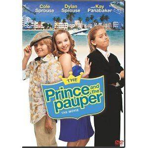 DVD   THE PRINCE AND THE PAUPER: THE MOVIE   COLE SPROUSE   DYLAN