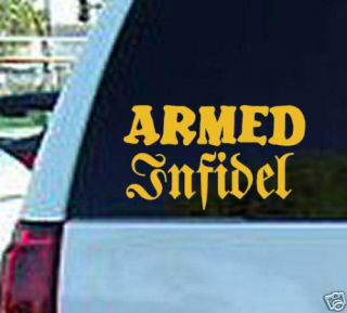 Armed Infidel Funny Window Sticker Decal Guns Ammo logo