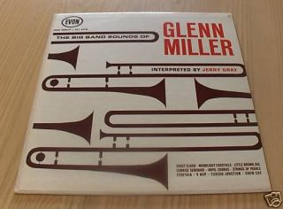 BIG BAND SOUNDS OF GLENN MILLER BY JERRY GRAY LP