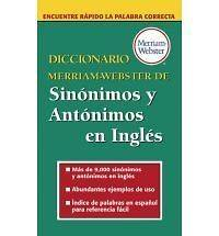 Diccionario Merriam Webster de Sinonimos y Antonimos En Ingles Merriam