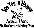Memory Of See You In Heaven DOVE Decal Window Memorial car Sticker