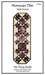 Far Flung Quilts~MOROCCAN TILES TABLE RUNNER Pattern