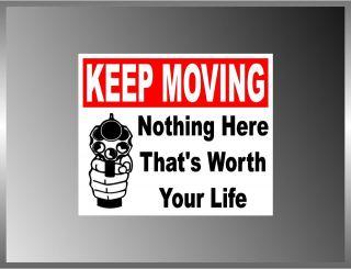Keep Moving Warning Sign Pro Gun Funny Vinyl Decal Bumper Sticker 5 X