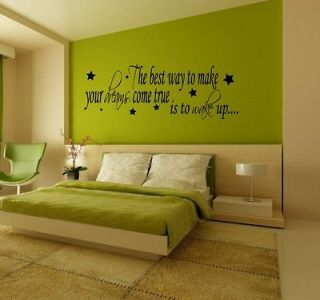 The best way to make dreams come true, Wall Art Stickers, Mural