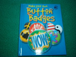Make Your Own Button Badges Big Fun Kits 2007 Paperback