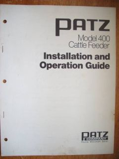 Operation Manual   Patz Model 400 Cattle Feeder