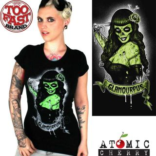 Too Fast Glamourpus T shirt Rockabilly Horror Zombie Pin Up Punk