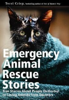 to Saving Animals from Disaster by Terri Crisp 2000, Hardcover