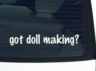 got doll making? THE DOLL MAKER DOLLS FUNNY DECAL STICKER VINYL WALL