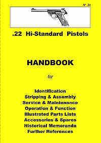 High Standard Hi Standard .22 Pistols Assembly, Dis assembly Manual