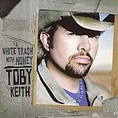 White Trash with Money CD DVD by Toby Keith CD, Apr 2006, Show Dog