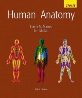 Human Anatomy Update by Jon Mallatt and Elaine N. Marieb 2002