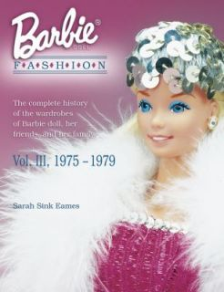 Doll Fashion, 1975 1979 Vol. III The Complete History of the Wardrobes