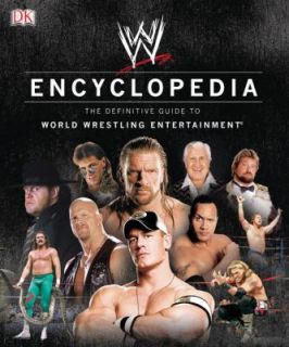 WWE Encyclopedia The Definitive Guide to World Wrestling Entertainment