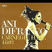 Carnegie Hall by Ani DiFranco CD, Apr 2006, Righteous Babe Records