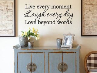 LIVE every MOMENT LAUGH every DAY LOVE beyond Quote Vinyl Wall Decal