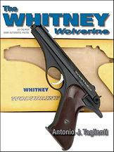 WHITNEY WOLVERINE 22 Caliber Semi Automatic Pistol Book