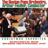 Christmas Favorites Arthur Fiedler, Boston Pops by Boston Pops