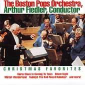 Christmas Favorites Arthur Fiedler, Boston Pops by Boston Pops