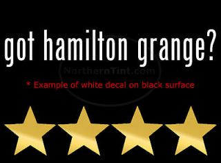 got hamilton grange? Vinyl wall art car decal sticker