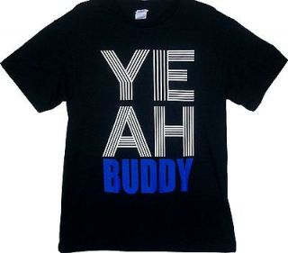 YEAH BUDDY Jersey Shore Pauly D Guido Funny Urban Swag Mens T shirt