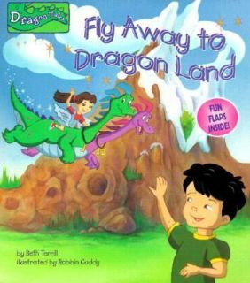 Fly Away to Dragon Land (Nifty Lift and Look) Book Beth Terrill