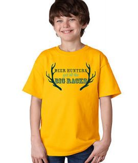 DEER HUNTERS GET ALL THE BIG RACKS ..Youth Unisex T shirt. Funny