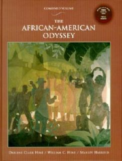 The African American Odyssey by Stanley Harrold, William C. Hine and