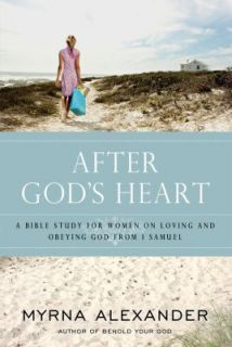 After Gods Heart A Womans Study on Loving and Obeying God from 1