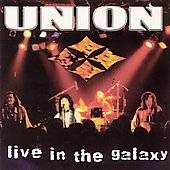 Live in the Galaxy by Union CD, May 1999, Cleopatra