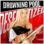 Desensitized Clean Edited by Drowning Pool CD, Apr 2004, Wind Up