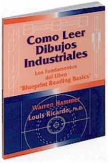 Como Leer Dibujos Industriales, Bllueprint Reading Basics by Warren