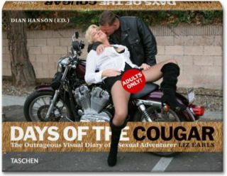Earls, Days of the Cougar by Liz Earls and Dian Hanson 2011, Hardcover