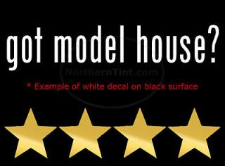 got model house? Vinyl wall art truck car decal sticker