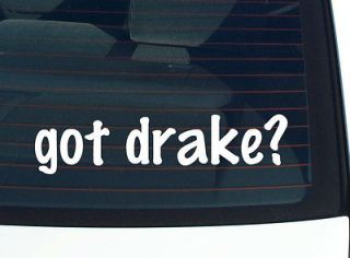 got drake? FAMILY LAST NAME SURNAME FUNNY DECAL STICKER VINYL WALL CAR