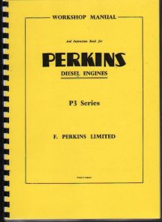 Perkins P3 Diesel Engine Workshop Manual Instruction Book