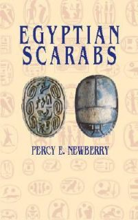 Egyptian Scarabs by Percy E. Newberry 2002, Paperback