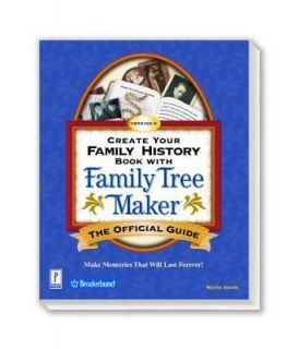 Create Your Family History Book with Family Tree Maker 8 The Official