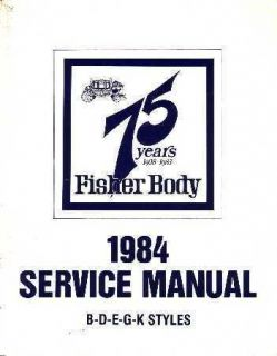 1984 Buick Cadillac Chevrolet Fisher Body Service Shop Manual