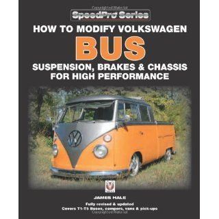 How to Modify Volkswagen Bus Suspension, Brakes & Chassis for High