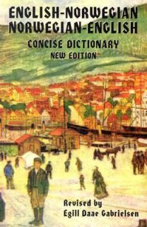 English Norwegian Norwegian English Concise Dictionary by Egill D